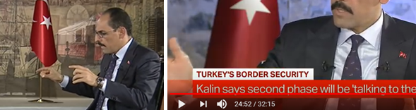"Left, Kalin speaks of the Afrin-Tel Abiad zone, Min 24:35. Right: Kalin speaks of the ""rest"", Min 24:52. Source: https://www.youtube.com/Erdogan's map, to which Kalin referred, was presented at the UN General Assembly on September 24. The full extent of the Turkish occupation zone is plain to see."